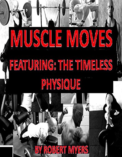 muscle-moves-featuring-the-timeless-physique-english-edition