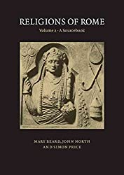 [(Religions of Rome: Volume 2, A Sourcebook: Sourcebook v.2)] [By (author) Mary Beard ] published on (June, 1998)