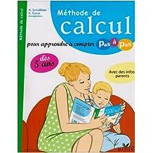 Méthode de calcul : Pour apprendre à compter pas à pas