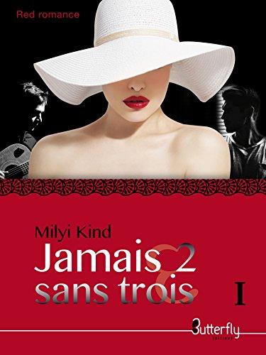 Jamais 2 sans Trois (French Edition)