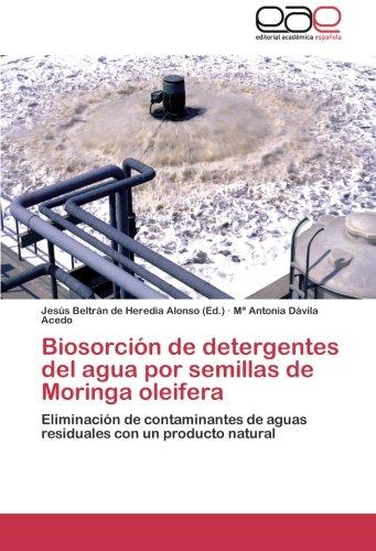 biosorcion-de-detergentes-del-agua-por-semillas-de-moringa-oleifera-eliminacion-de-contaminantes-de-