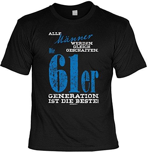 T-Shirt zum Geburtstag - Alle Männer werden.. - 61er Generation ist die beste! - Geschenk - Fun shirt - schwarz Schwarz