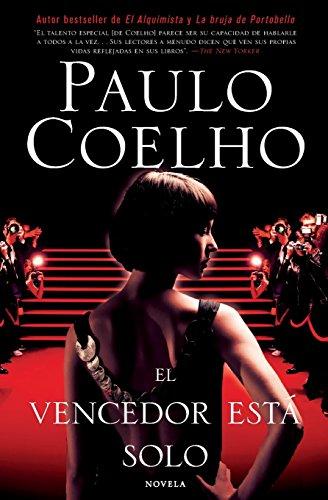 El Vencedor esta solo: Novela por Paulo Coelho
