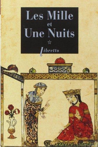 Les Mille Et Une Nuits Tome 1 Dames Insignes Et Serviteurs Galants [Pdf/ePub] eBook