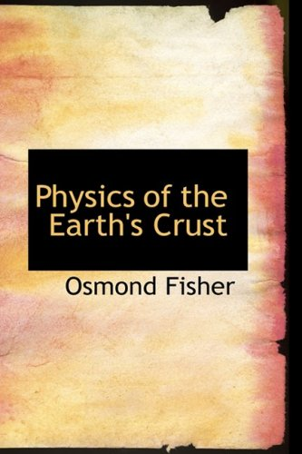 Physics of the Earth's Crust