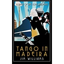 Tango in Madeira: A Dance of Life, Love and Death