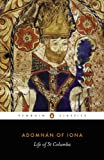 Life of St Columba (Penguin Classics)