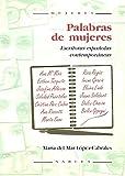 Palabras de mujeres: Escritoras española contemporáneas