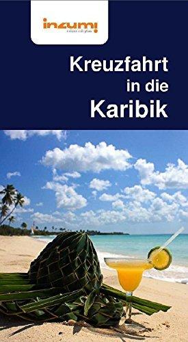 Kreuzfahrt in die Karibik Reiseführer Kreuzfahrtführer Buch und App