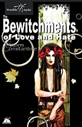 The Bewitchments of Love and Hate (The Wraeththu Chronicles Book 2)