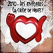 2010 Les Enfoir�s... La Crise De Nerfs ! (2 CD)