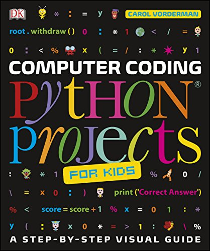 Computer Coding Python Projects for Kids: A Step-by-Step Visual Guide (English Edition) por Carol Vorderman