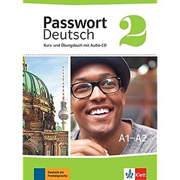 Passwort Deutsch 2 - A1/A2 : Kurs- und Ubungsbuch mit Audio-CD (1CD audio)