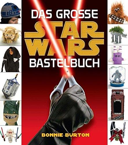 Preisvergleich Produktbild Star Wars: Das STAR WARS Bastelbuch