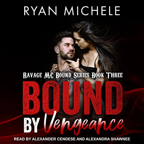 Bound by Vengeance (Ravage MC Bound)