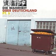 Die Wahrheit Über Deutschland Pt.6