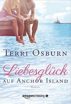 Liebesglück auf Anchor Island von [Osburn, Terri]