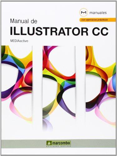 Manual de Illustrator CC (MANUALES) por MediaActive