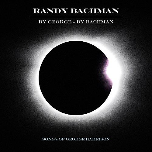 Randy Bachman: By George By Bachman (Audio CD)
