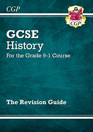 GCSE History Revision Guide - for the Grade 9-1 Course