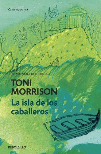 La isla de los caballeros por Toni Morrison