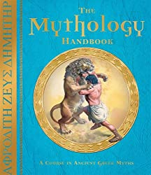 The Mythology Handbook: A Course in Ancient Greek Myths