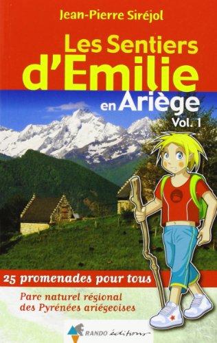 EMILIE EN ARIEGE (T1) PYRENEES ARIEGEOISES