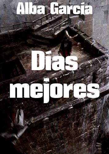 Días mejores por Alba  García