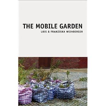 The Mobile Garden