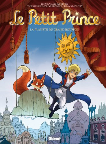 Le Petit Prince - Tome 14: La Planète de Grand Bouffon