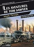 Les aventures de Tom Sawyer - Format Kindle - 9781910628584 - 1,99 €
