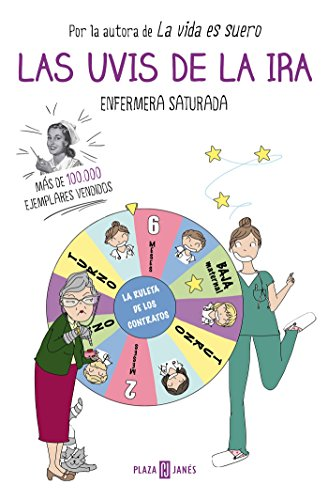 Las uvis de la ira (OBRAS DIVERSAS) por Enfermera Saturada
