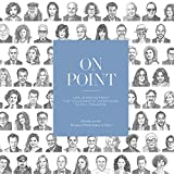 """Best Life Magazine - On Point: Life Lessons from the""""Columnists"""" Interviews in Review"""
