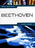 Really easy piano: BEETHOVEN mit Bleistift -- 22 beliebte Melodien des Komponisten für Klavier sehr leicht gesetzt u.a. mit FÜR ELISE und MONDSCHEINSONATE - ideal für Anfänger und Wiedereinsteiger (Noten/sheet music)