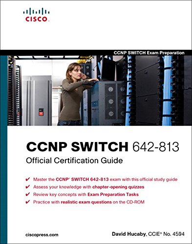 CCNP SWITCH 642-813 Official Certification Guide (CCNP Switch Exam Preparation) por David Hucaby