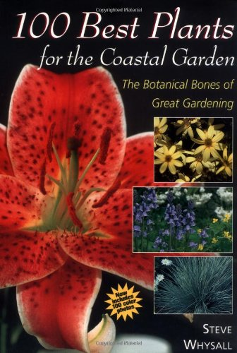 100-best-plants-for-the-coastal-garden-the-botanical-bones-of-great-gardening