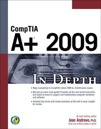 CompTIA A+ 2009 In Depth por Jean Andrews