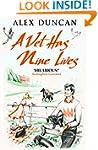 A Vet Has Nine Lives (The Original Be...