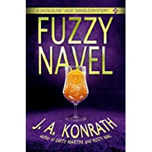 "Fuzzy Navel - A Thriller (Jacqueline ""Jack"" Daniels Mysteries Book 5) (English Edition)"