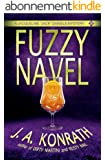 """Fuzzy Navel - A Thriller (Jacqueline """"Jack"""" Daniels Mysteries Book 5) (English Edition)"""