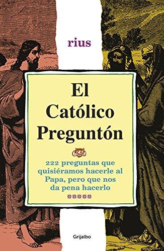 El católico preguntón (Colección Rius) por Rius