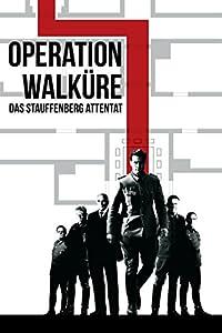 Operation Walküre – Das Stauffenberg-Attentat Besetzung
