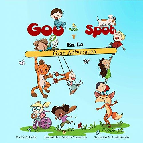 Goo Y Spot En La Gran Adivinanza por Elsa Takaoka