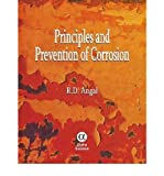 [( Principles and Prevention of Corrosion )] [by: R.D. Angal] [Mar-2010]