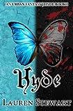 Hyde, an Urban Fantasy by Lauren Stewart (2012-07-08)