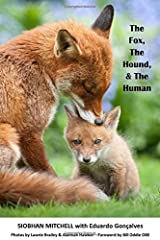The Fox, the Hound and the Human Paperback