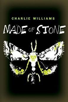 Made of Stone (The Mangel Series) von [Williams, Charlie]