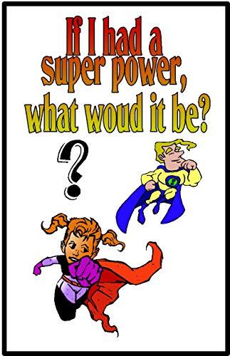 If I had a Super Power (English Edition)
