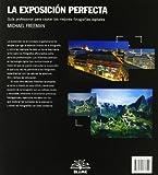 Image de La exposici¢n perfecta: Guía profesional para captar las mejores fotografías digitales (Blume Fotografia)