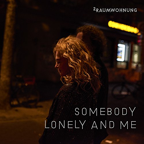 Somebody Lonely and Me Nacht /...